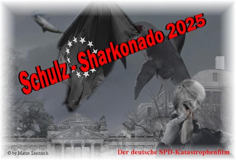 Sharknado Schulz fertig