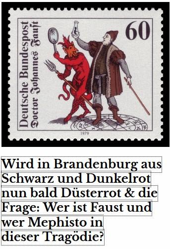 Wer ist hier Mephisto und wer ist Faust - Senftlebens (CDU) Vision von einer Schwarz/Roten Koalition in Brandenburg